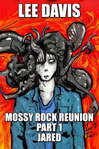 9781517106980: Mossy Rock Reunion : Part 1 : Jared (Volume 1)