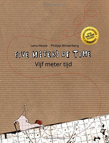 9781517107482: Five Meters of Time/Vijf meter tijd: Children's Picture Book English-Dutch (Bilingual Edition/Dual Language) (Dutch Edition)