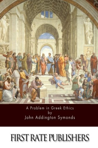 9781517110383: A Problem in Greek Ethics