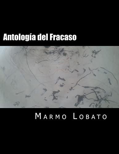 9781517113209: Antología del Fracaso: Rapsoda Enlokezido y otros versos