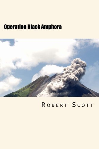 9781517113322: Operation Black Amphora: A John Peters Mystery Thriller (John Peters Mystery Thrillers) (Volume 1)