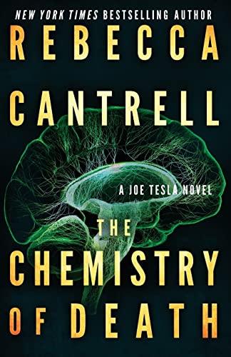 9781517114930: The Chemistry of Death (Joe Tesla) (Volume 3)