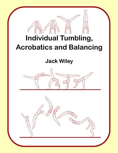 Individual Tumbling, Acrobatics and Balancing: Jack Wiley