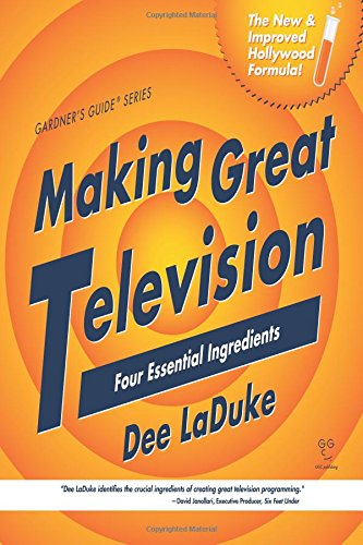 9781517119232: Making Great Television: Four Essential Ingredients