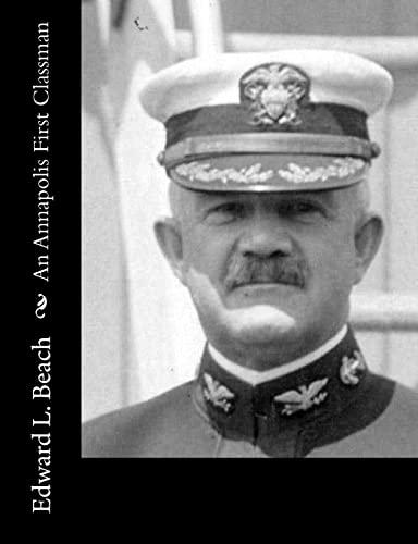 9781517119898: An Annapolis First Classman
