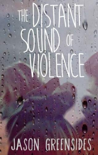 9781517121365: The Distant Sound of Violence