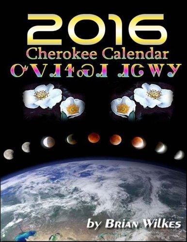 9781517121808: 2016 Cherokee Calendar