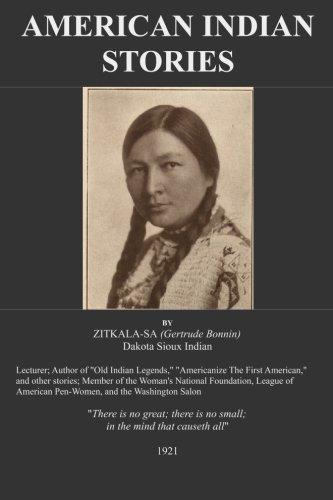 9781517123307: American Indian Stories: BY ZITKALA-SA: Dakota Sioux Indian