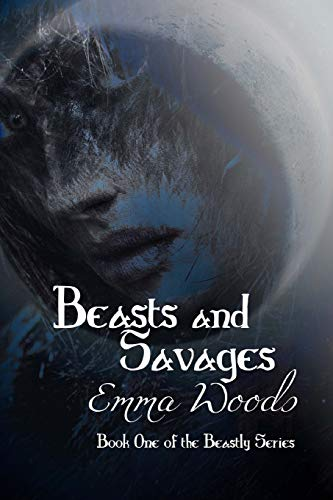 9781517123840: Beasts and Savages (The Beastly Series) (Volume 1)