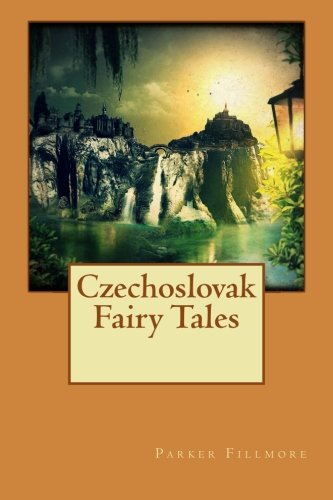 9781517124205: Czechoslovak Fairy Tales