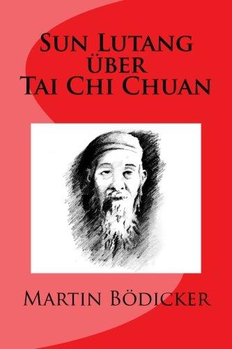 9781517125226: Sun Lutang über Tai Chi Chuan (German Edition)