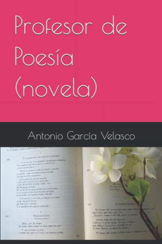 Profesor de Poesia (Paperback): Dr Antonio Garcia
