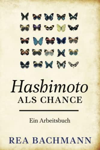9781517128647: Hashimoto als Chance: Ein Arbeitsbuch