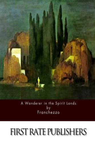 9781517128722: A Wanderer in the Spirit Lands