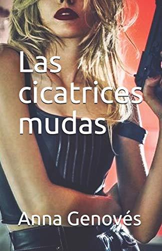 9781517129859: Las cicatrices mudas (Thriller neonoir) (Volume 2) (Spanish Edition)