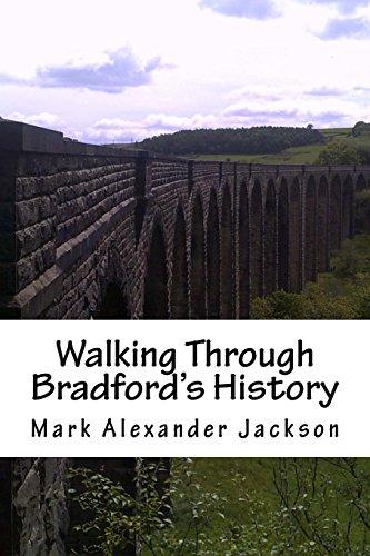 9781517129897: Walking Through Bradford's History