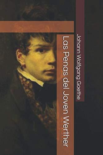 9781517130169: Las Penas del Joven Werther (Spanish Edition)