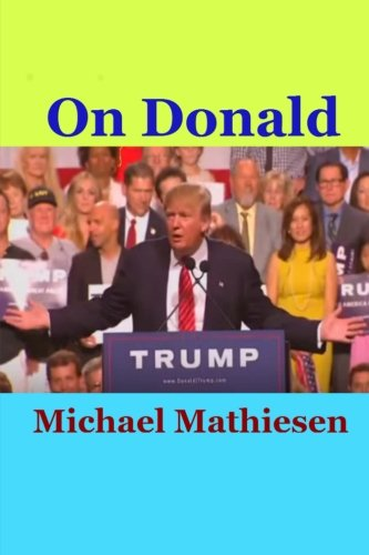 9781517130237: On Donald Trump: The Presidential Apprentice