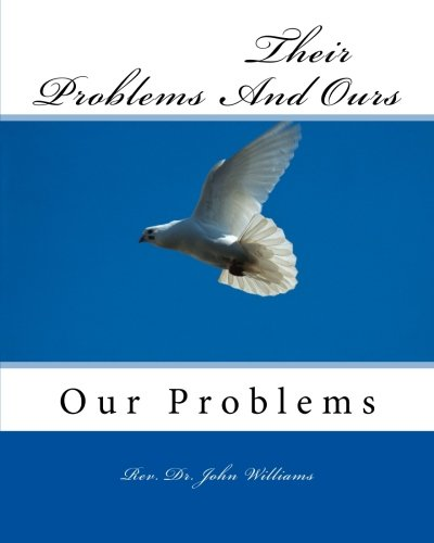 9781517130497: Their Problems And Ours: Our Problems