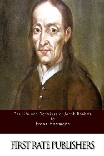 9781517131388: The Life and Doctrines of Jacob Boehme