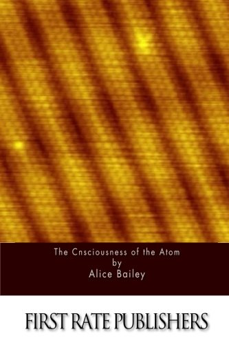 9781517131494: The Consciousness of the Atom