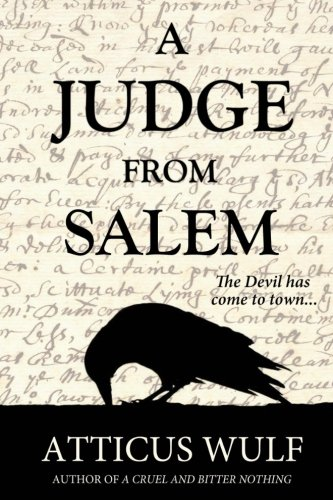 9781517131869: A Judge From Salem