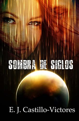 9781517134068: Sombra de Siglos (Spanish Edition)