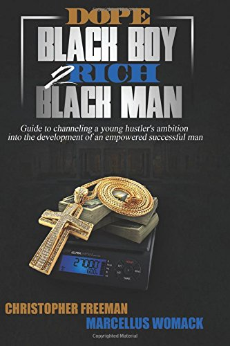 9781517143244: Dope Black Boy 2 Rich Black Man: Guide to channeling a young hustler's ambition into the development of an empowered successful man