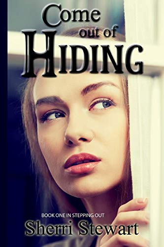 9781517144142: Come Out of Hiding (Stepping Out)