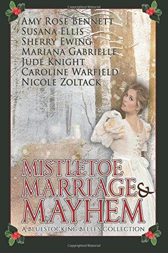 9781517144609: Mistletoe, Marriage, and Mayhem: A Bluestocking Belles Collection