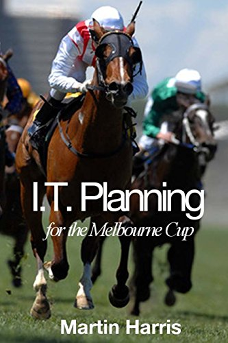 9781517144937: IT Planning for the Melbourne Cup