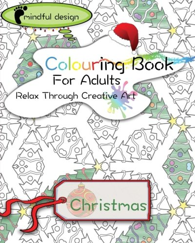 9781517146641: Mindful Design: Colouring Book For Adults: Relax Through Creative Art: Christmas