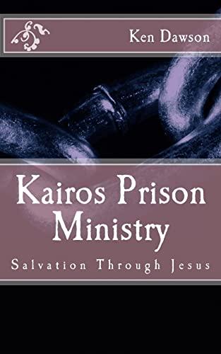 9781517147433: Kairos Prison Ministry: Salvation Through Jesus