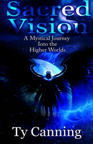 9781517147525: Sacred Vision: A Mystical Journey Into the Higher Worlds