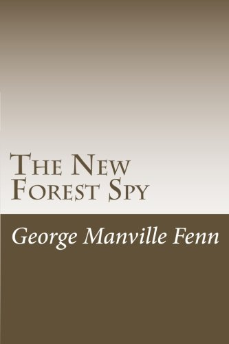 9781517148720: The New Forest Spy