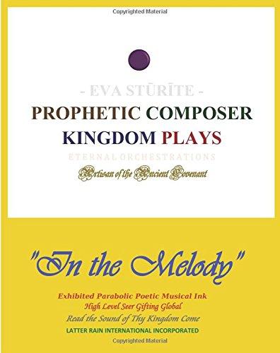 9781517150228: Prophetic Composer Kingdom Plays (EVA STURITE COLLECTION) (Volume 1)
