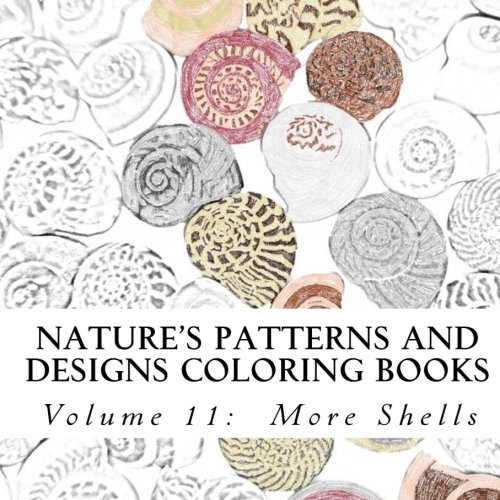9781517150808: Nature's Patterns and Designs Coloring Books: More Shells (S M Coloring and Shading Books) (Volume 11)