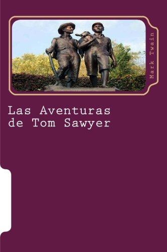 9781517150990: Las Aventuras de Tom Sawyer: Novela (Juventud) (Volume 10) (Spanish Edition)