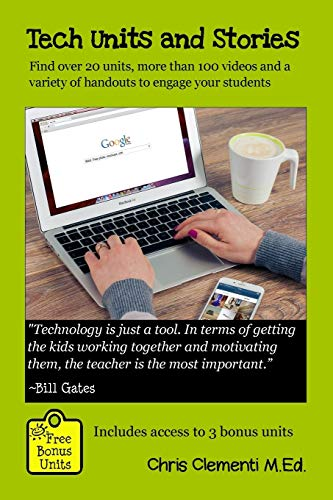 9781517151003: Tech Units and Stories: Find over 20 units, over 100 videos and a variety of handouts that will engage your students