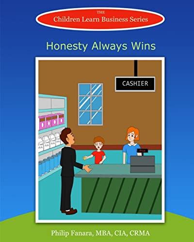 Honesty Always Wins (Children Learn Business) (Volume 10): Children Learn Business
