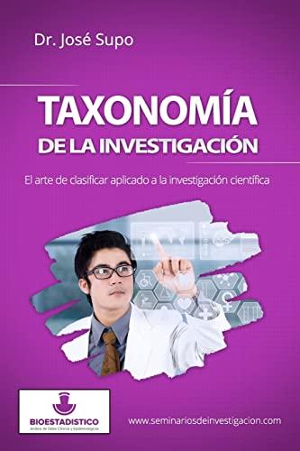 9781517152741: Taxonomía de la investigación: El arte de clasificar aplicado a la investigación científica (Spanish Edition)