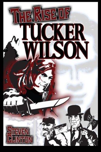 9781517153502: The Rise of Tucker Wilson (The Legend of Tucker Wilson) (Volume 2)