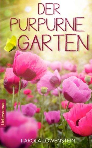 9781517154363: Der Purpurne Garten - Liebesroman (German Edition)