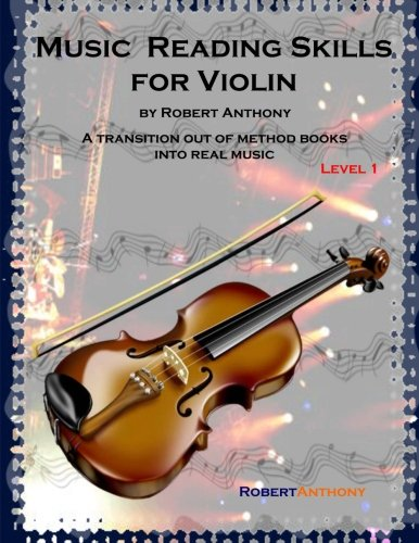 Music Reading Skills for Violin Level 1: Dr Robert Anthony