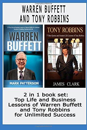 9781517155773: Warren Buffett and Tony Robbins: 2 in 1 book set : Top Life and Business Lessons of Warren Buffett and Tony Robbins for Unlimited Success ( Warren Buffett, Warren Buffett biography, Tony Robbins )