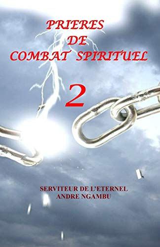 9781517158026: Prieres de Combat Spirituel 2 (Volume 2) (French Edition)