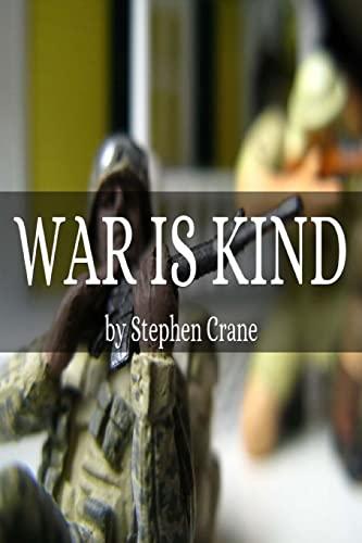 9781517159689: War is Kind