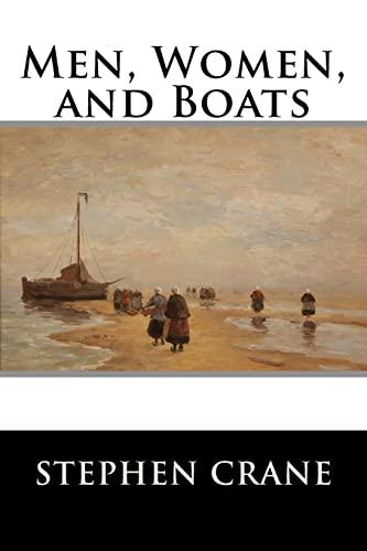 Men, Women, and Boats: Stephen Crane