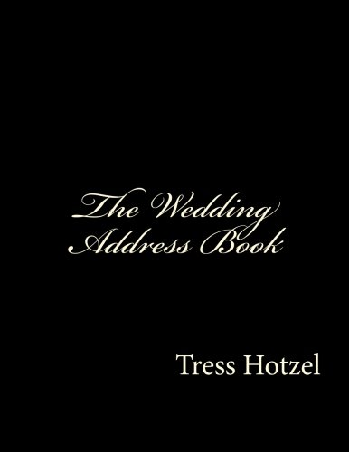 The Wedding Address Book 9781517160883 One source for all of your contact, invitations, RSVP, and vendor contacts.