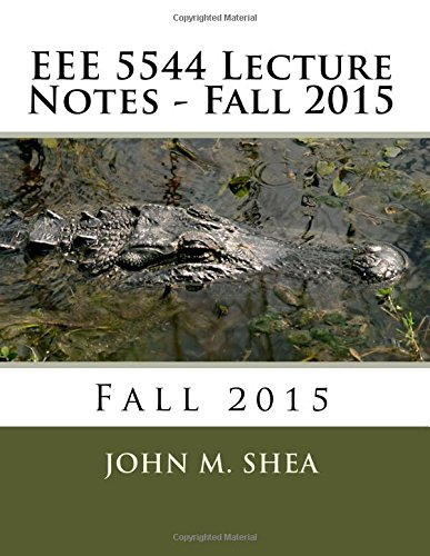 9781517161545: EEE 5544 Lecture Notes: Fall 2015